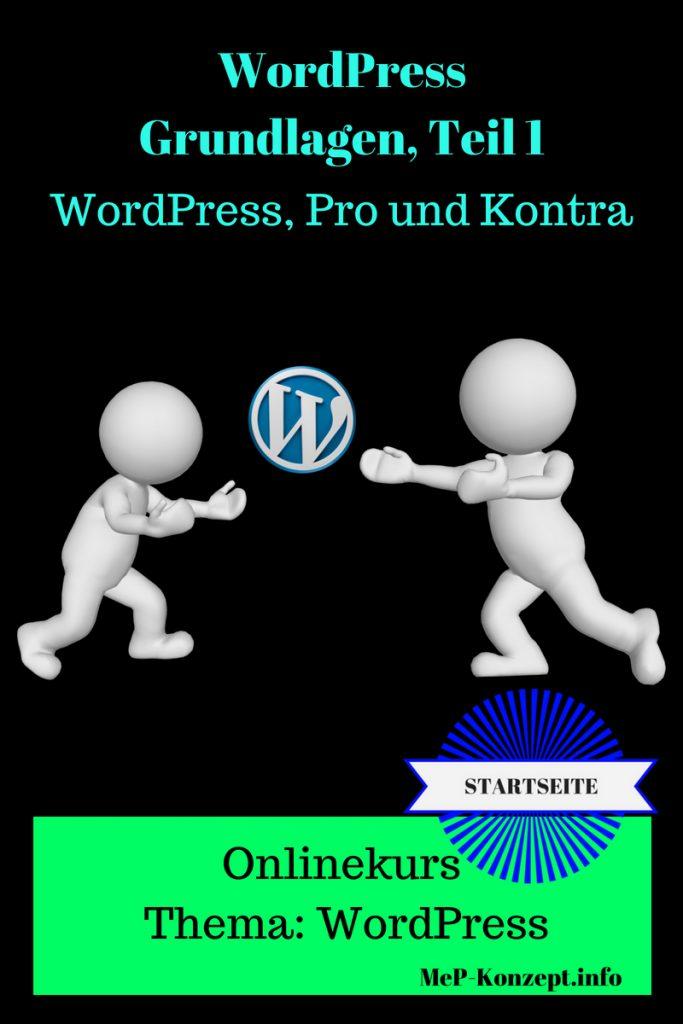 Onlinekurs WordPress 01, WordPress, Pro und Kontra, Basiskurs von MeP-Konzept