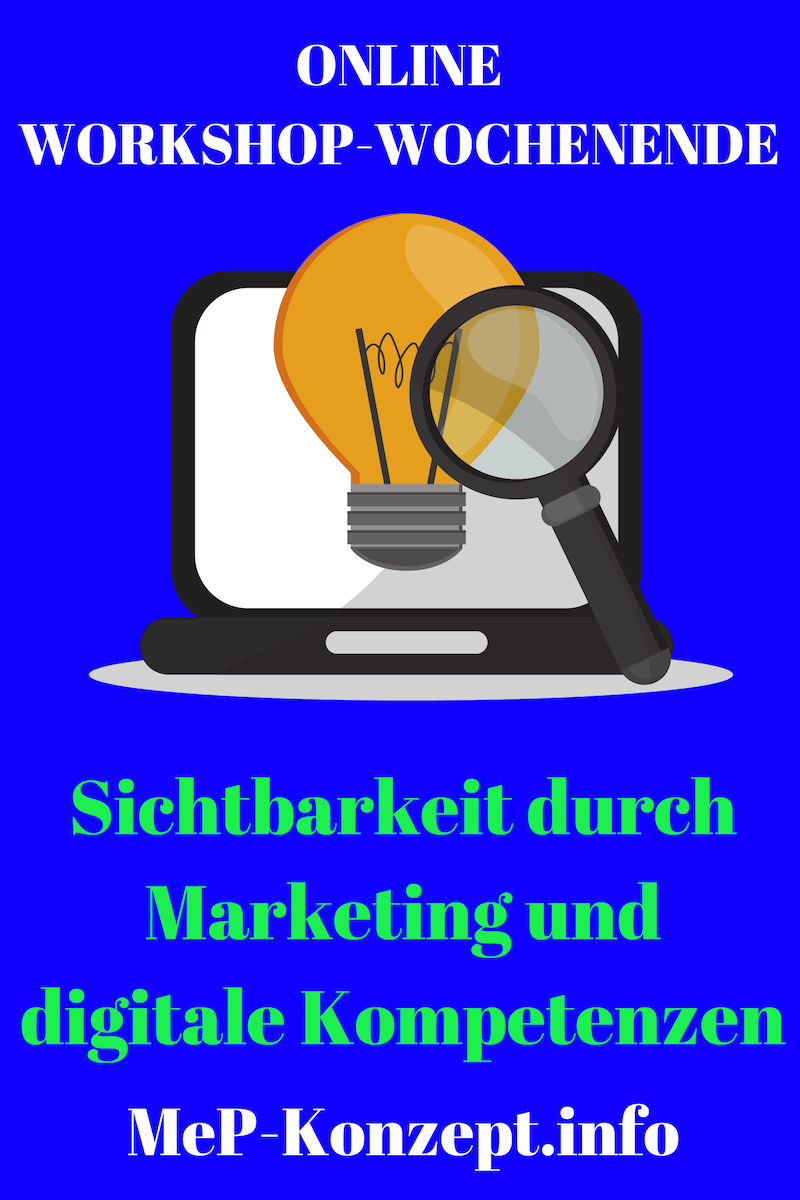 Sichtbarkeit durch Marketing und digitale Kompetenzen