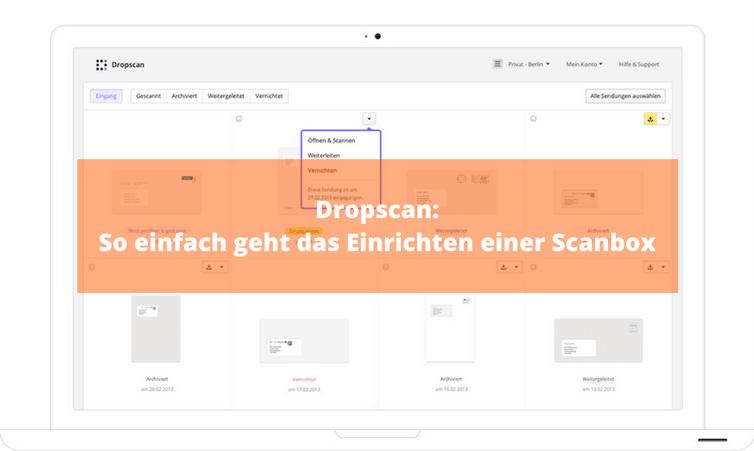 Dropscan: So einfach geht das Einrichten einer Scanbox