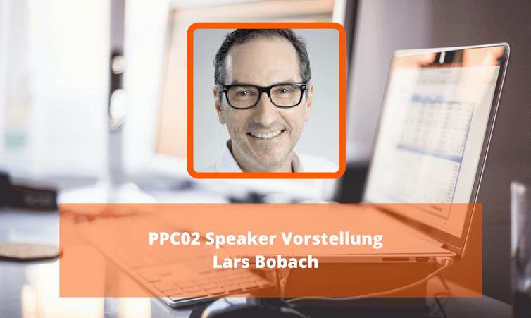 PPC02: Speaker Vorstellung Lars Bobach