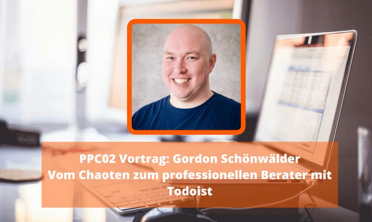 PPC02 Vortrag: Gordon Schönwälder – Vom Chaoten zum professionellen Berater mit Todoist (24 Stunden kostenlos)