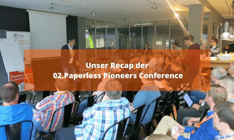 Unser Recap der 02.Paperless Pioneers Conference