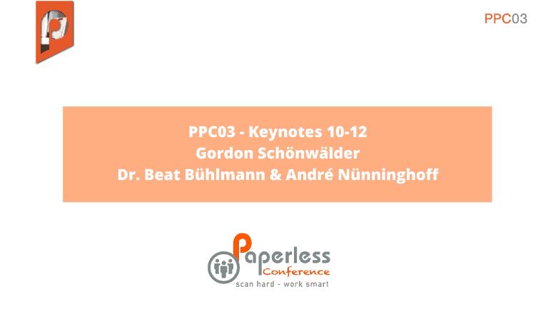 PPC03 – Keynotes 10-12 mit Gordon Schönwälder, Dr. Beat Bühlmann & André Nünninghoff