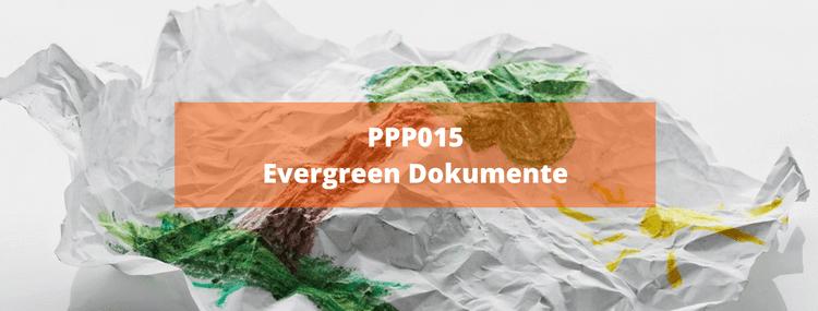 PPP015: Evergreen – Dokumente