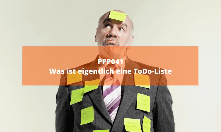 PPP041 Was ist eigentlich eine ToDo-Liste