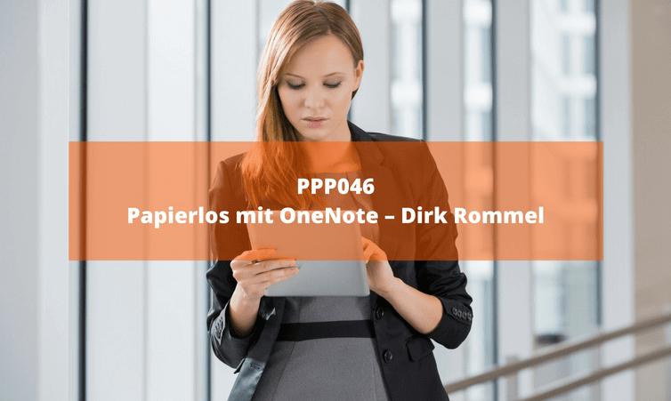 PPP046 Papierlos mit OneNote – Dirk Rommel