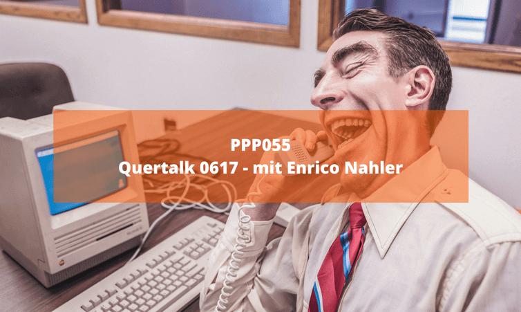 PPP055 – Quertalk 06/17