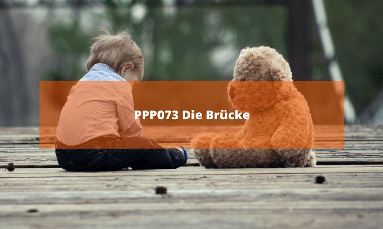 PPP073 Die Brücke