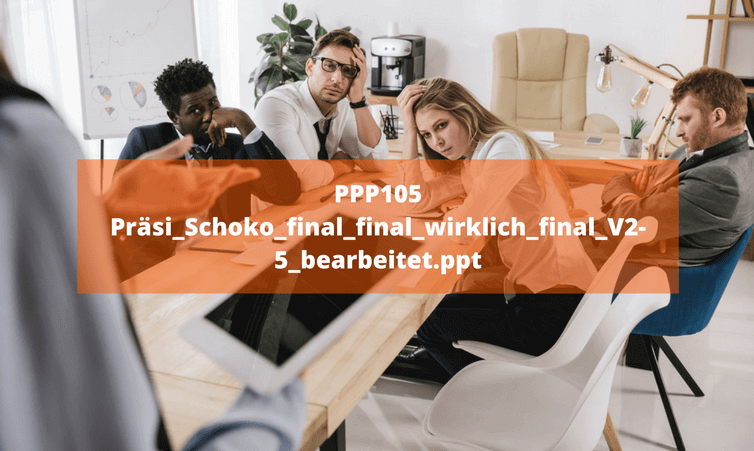 PPP105 Präsi_Schoko_final_final_wirklich_final_V2-5_bearbeitet.ppt