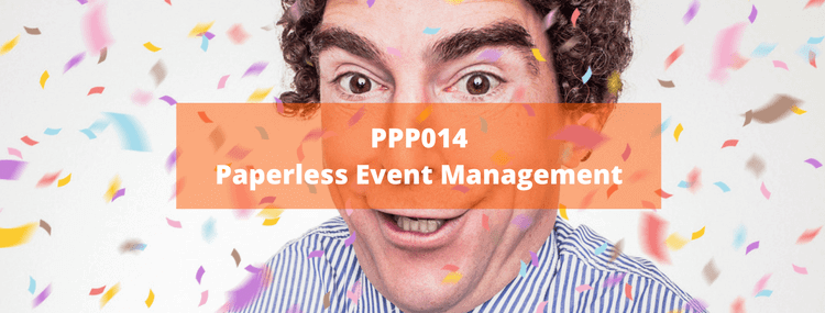 PPP014: Paperless Event Management