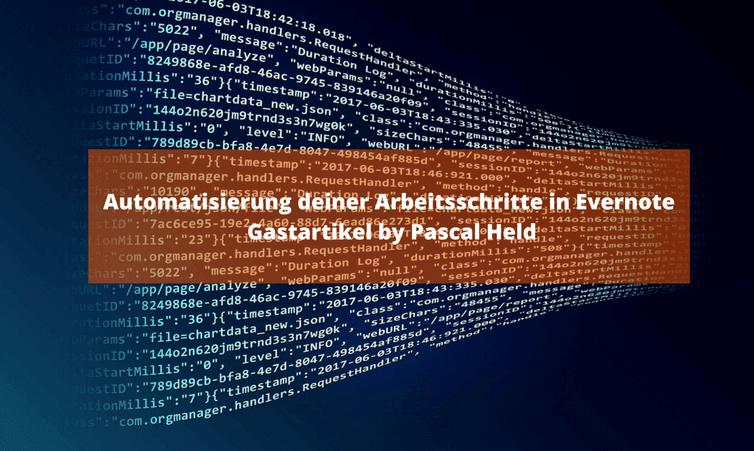 Automatisierung deiner Arbeitsschritte in Evernote Gastartikel by Pascal Held
