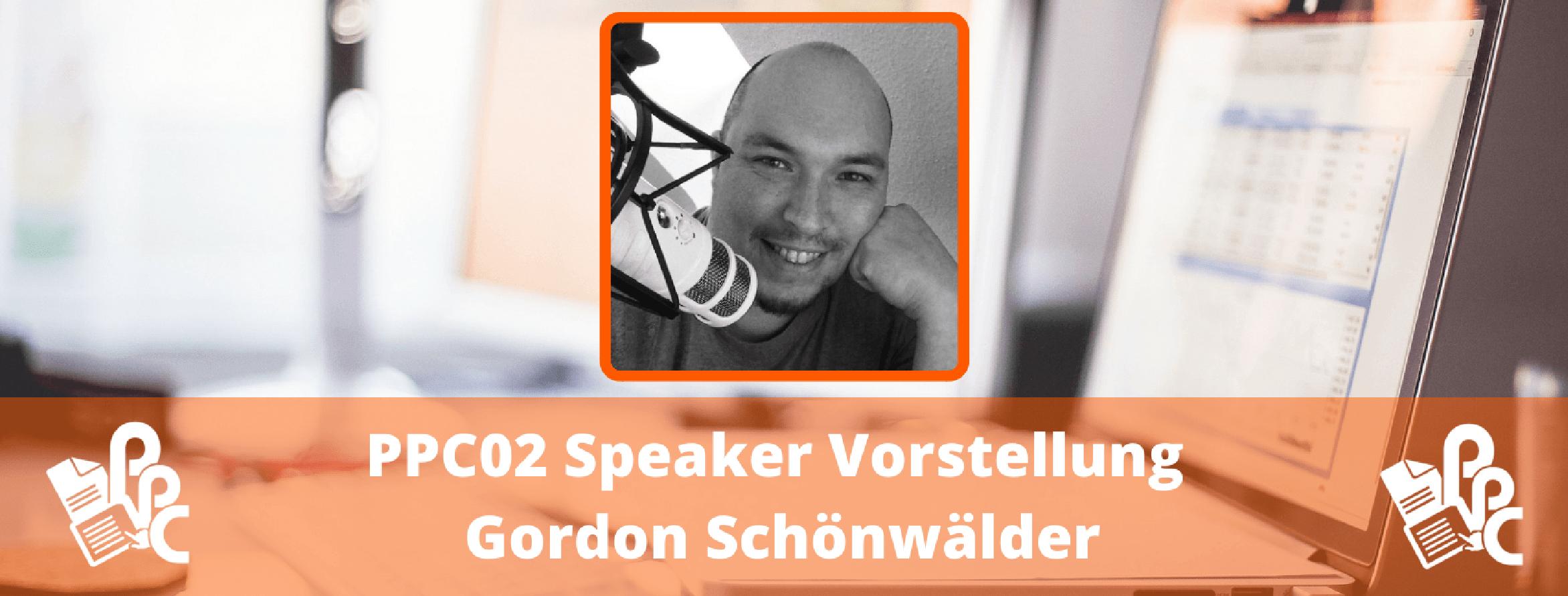 PPC02: Speaker Vorstellung Gordon Schönwälder