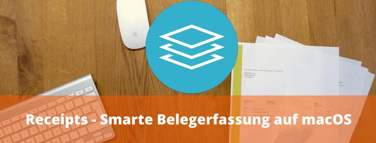 Receipts – Smarte Belegerfassung auf macOS