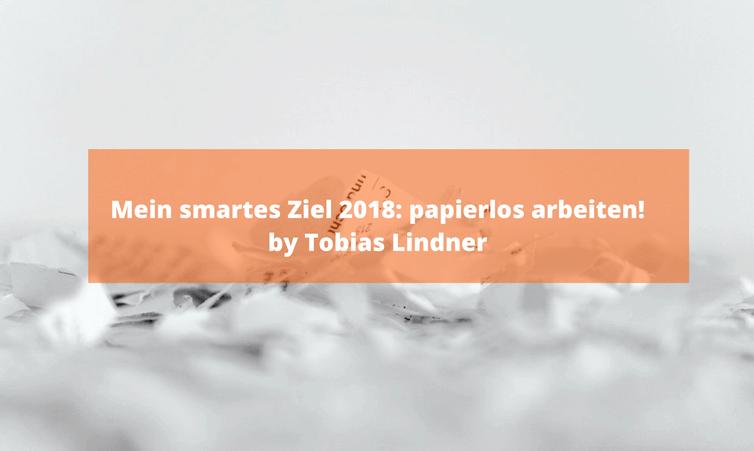 Mein smartes Ziel 2018: papierlos arbeiten!