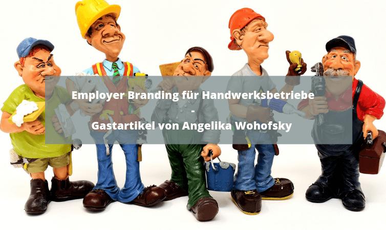Employer Branding für Handwerksbetriebe