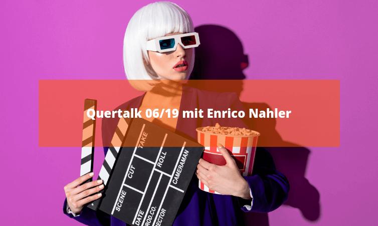 Quertalk 06/19 mit Enrico Nahler