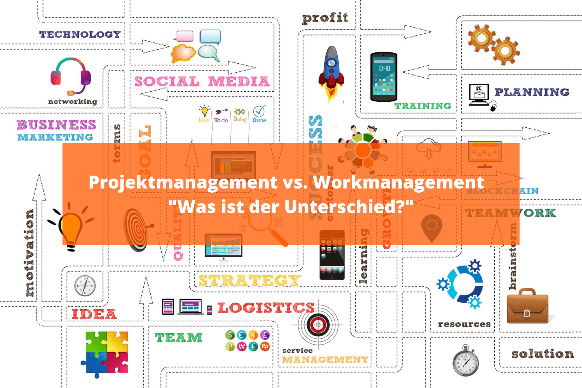 Projektmanagement vs. Workmanagement – Was ist der Unterschied?