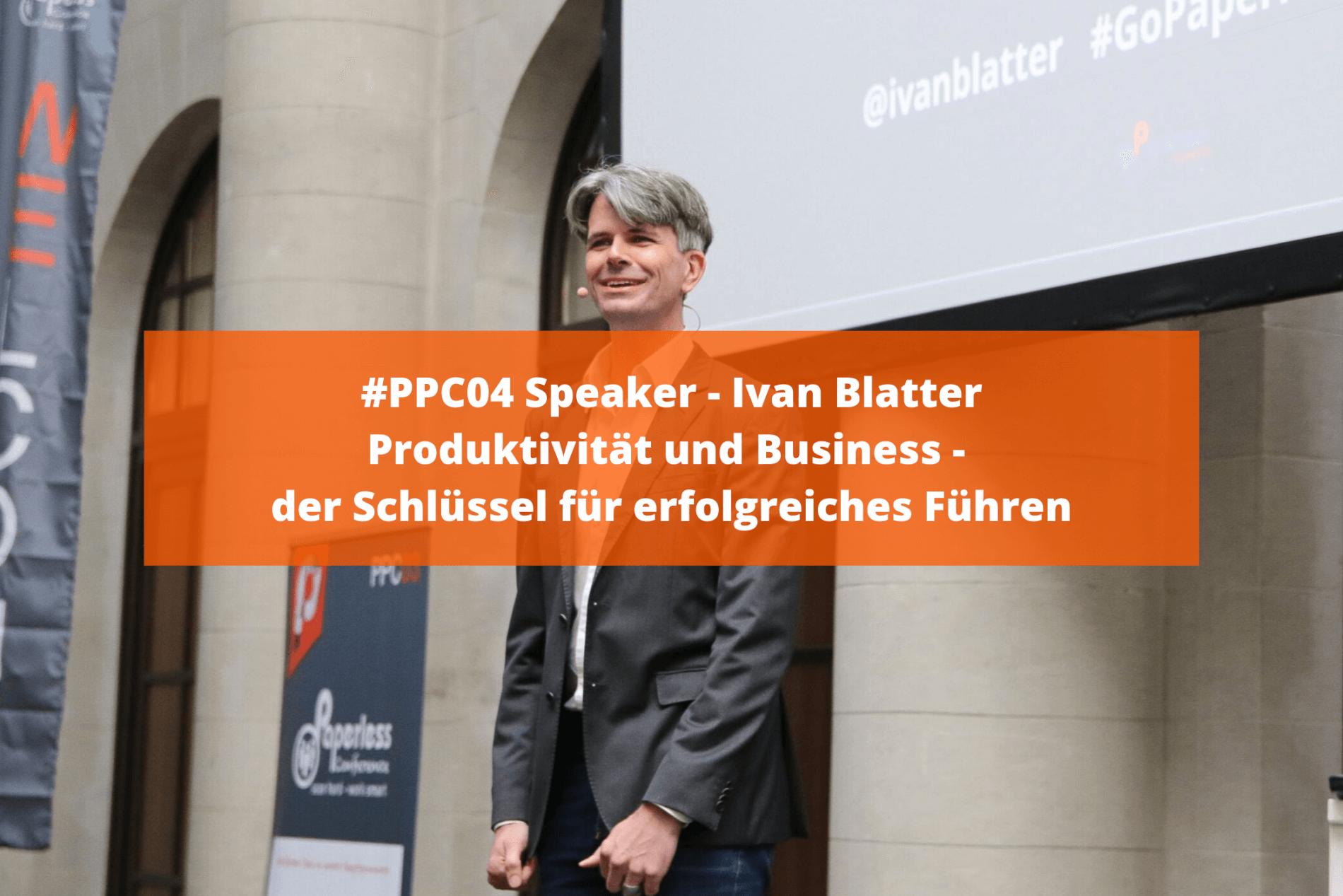 Produktivität und Business - der Schlüssel für erfolgreiches Führen - Interview mit Ivan Blatter