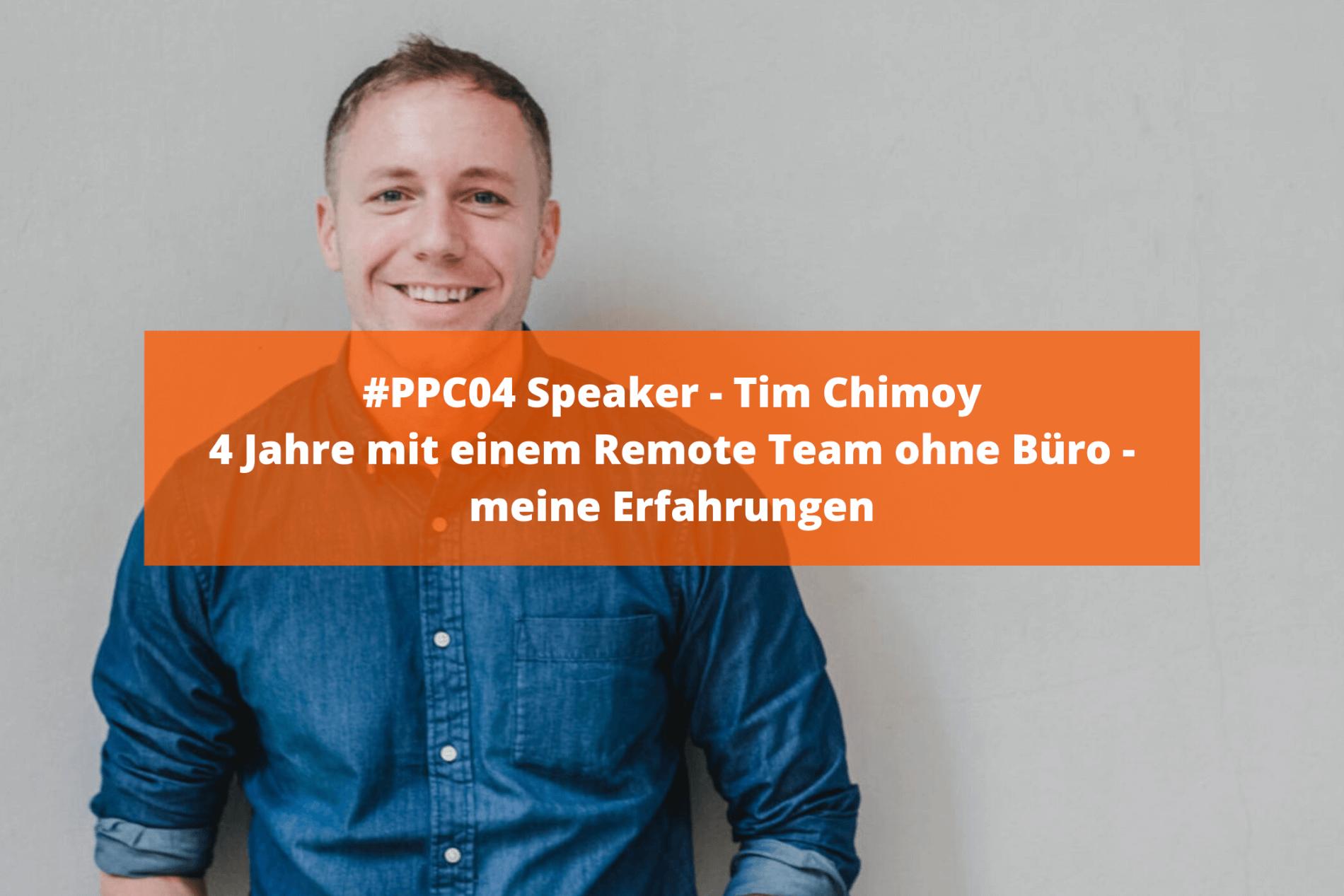4 Jahre mit einem Remote Team ohne Büro - Interview mit Tim Chimoy