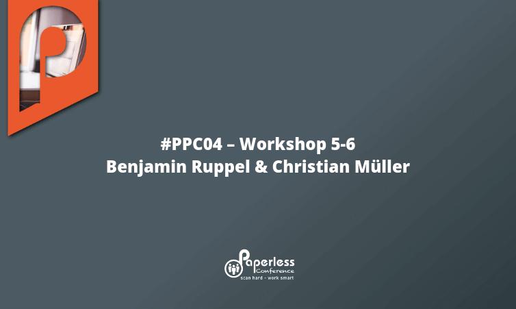 PPC04 – Workshops 5-6 mit Benjamin Ruppel und Christian Müller