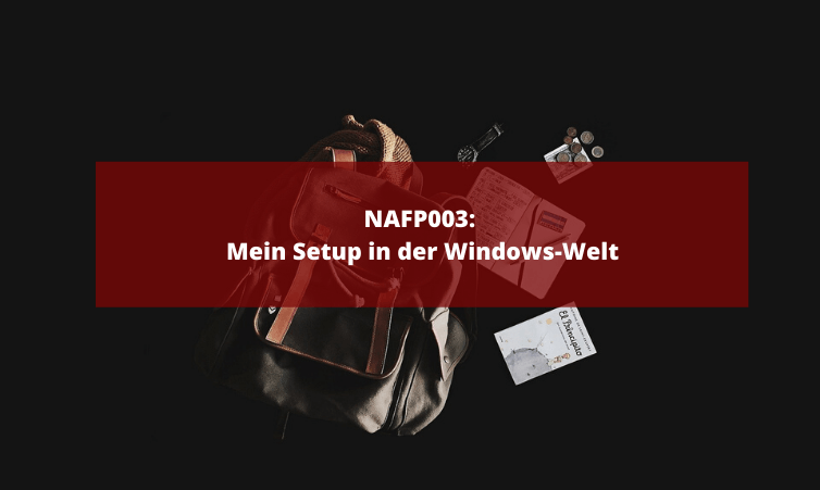NAFP003: Mein mobiles Setup in der Windows-Welt
