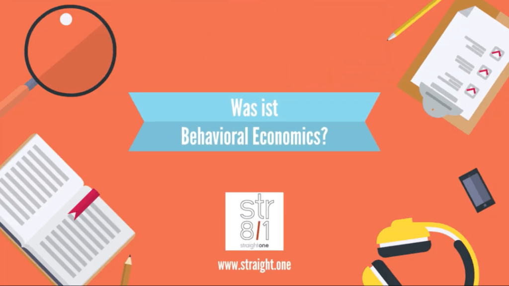 Was ist Behavioral Economics?