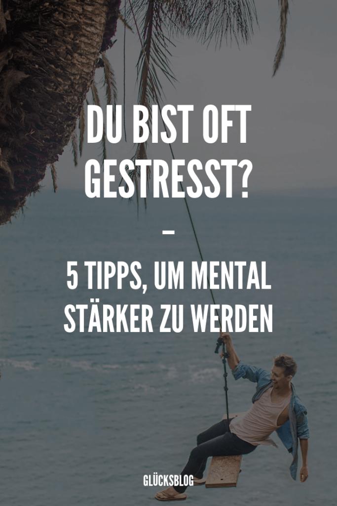 5 Tipps, um die Resilienz zu stärken | Glücksblog