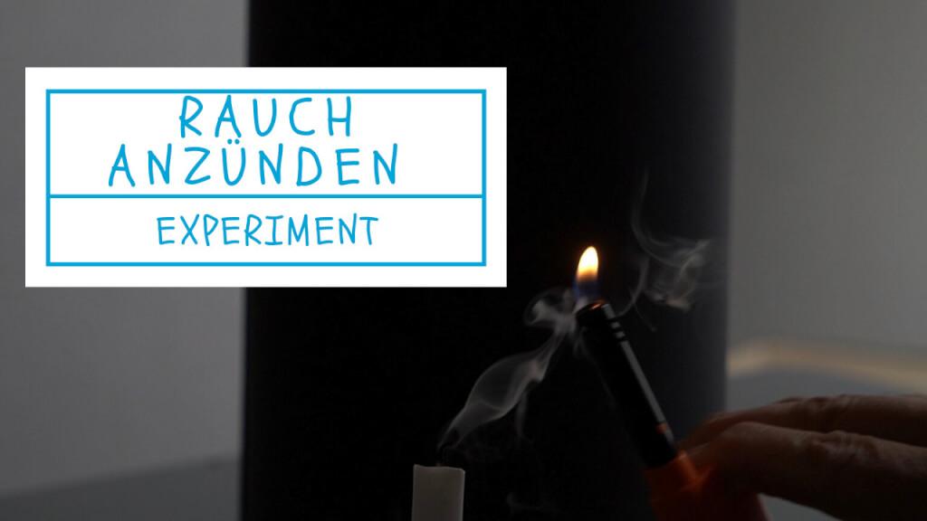 Kerze am Rauch anzünden - Experiment
