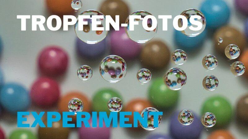 Fotografieren durch Tropfen – Experiment