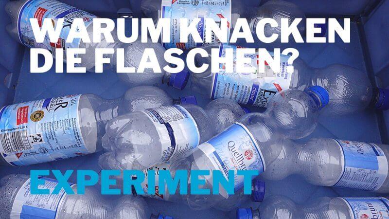 Plastikflaschen knacken - Unterdruck?
