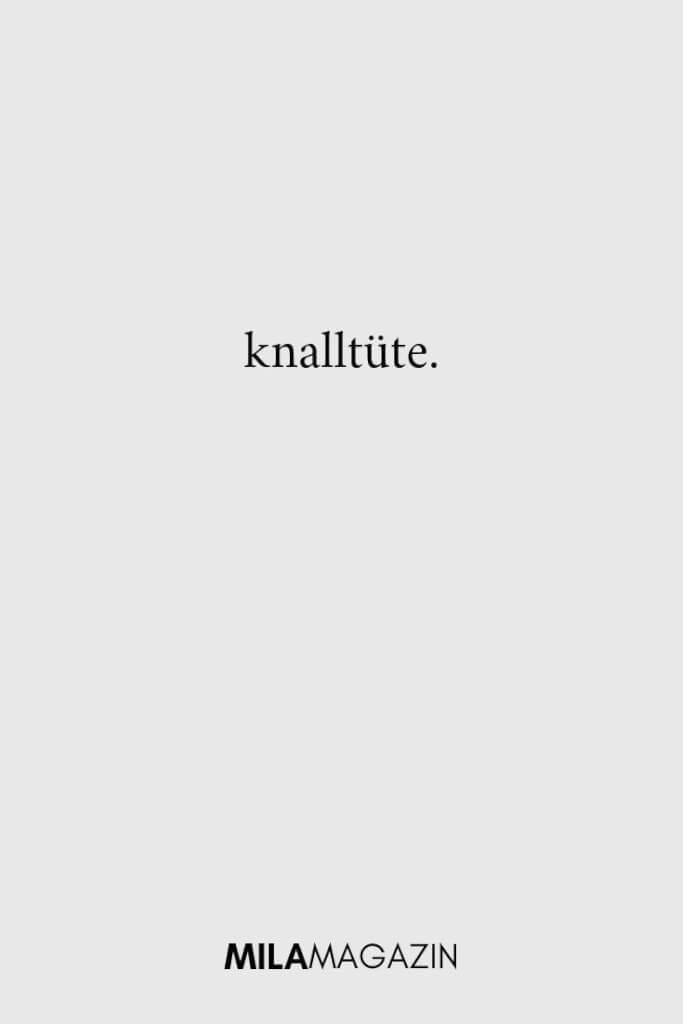 knalltüte. | ILAMAGAZIN