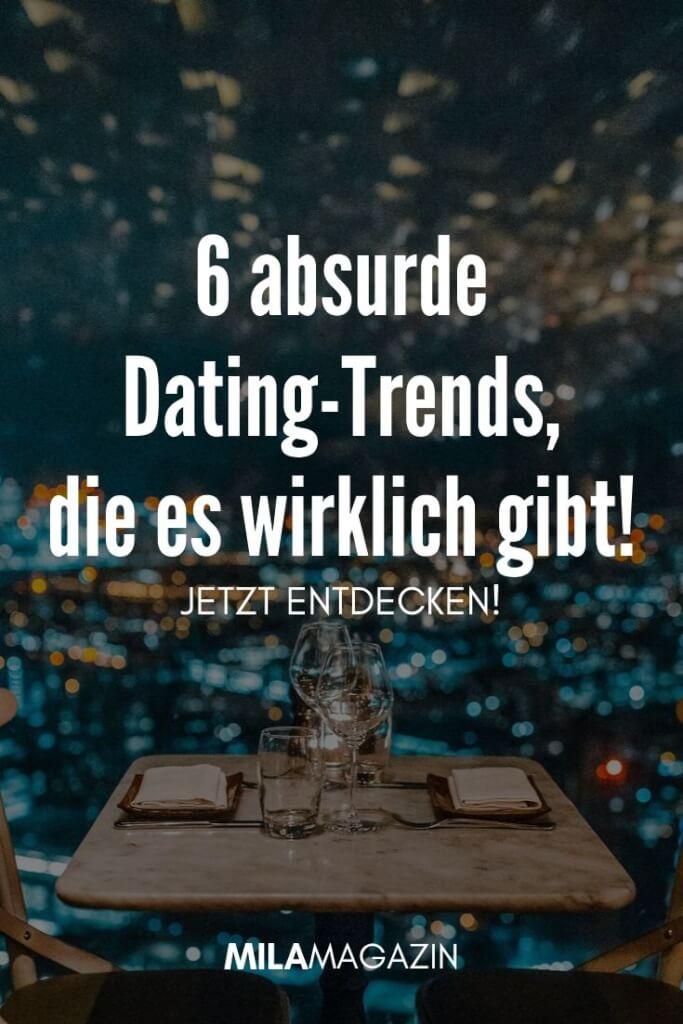 6 absurde Dating-Trends, die es wirklich gibt! | MILAMAGAZIN