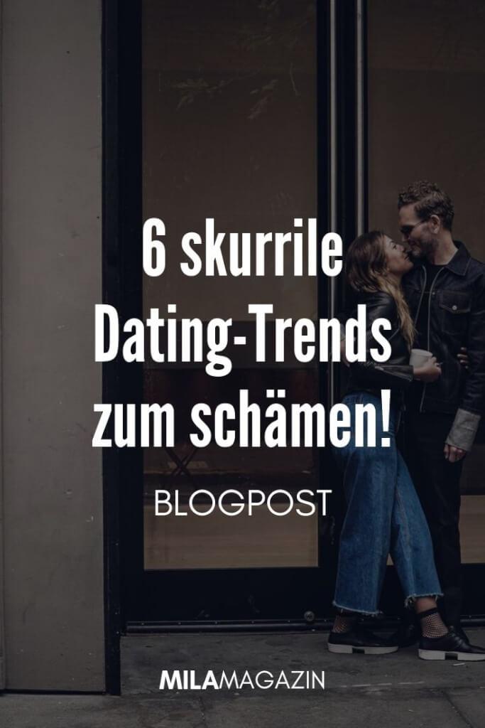 6 skurrile Dating-Trends zum schämen! | MILAMAGAZIN