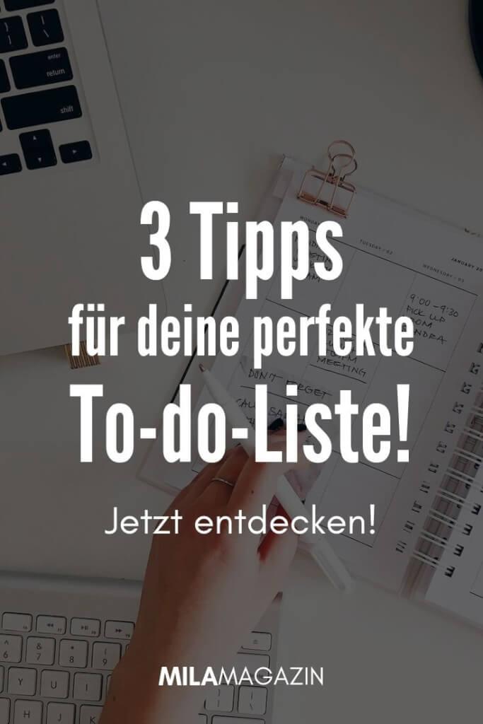 3 Tipps für deine perfekte To-do-Liste! | MILAMAGAZIN