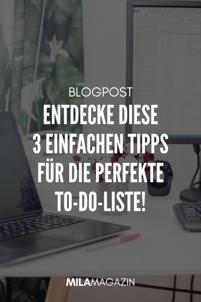 Entdecke diese 3 einfachen Tipps für die perfekte To-do-Liste | MILAMAGAZIN