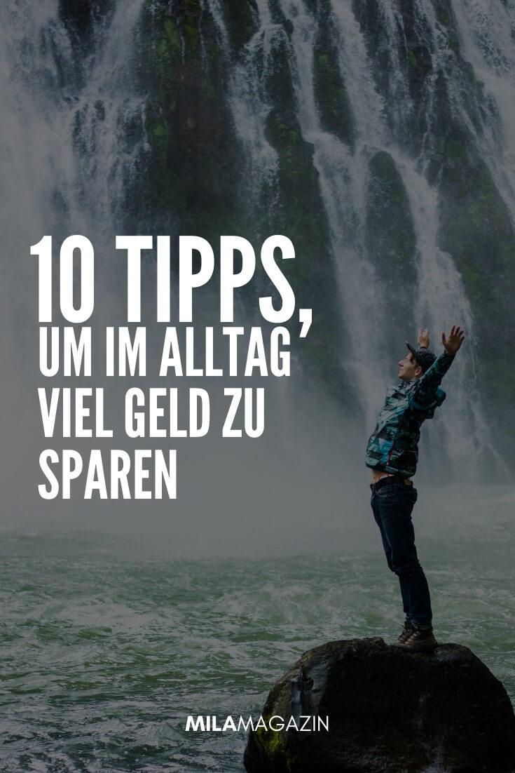 Du willst Geld sparen? Hier sind 10 Tipps für den Alltag! | MILAMAGAZIN
