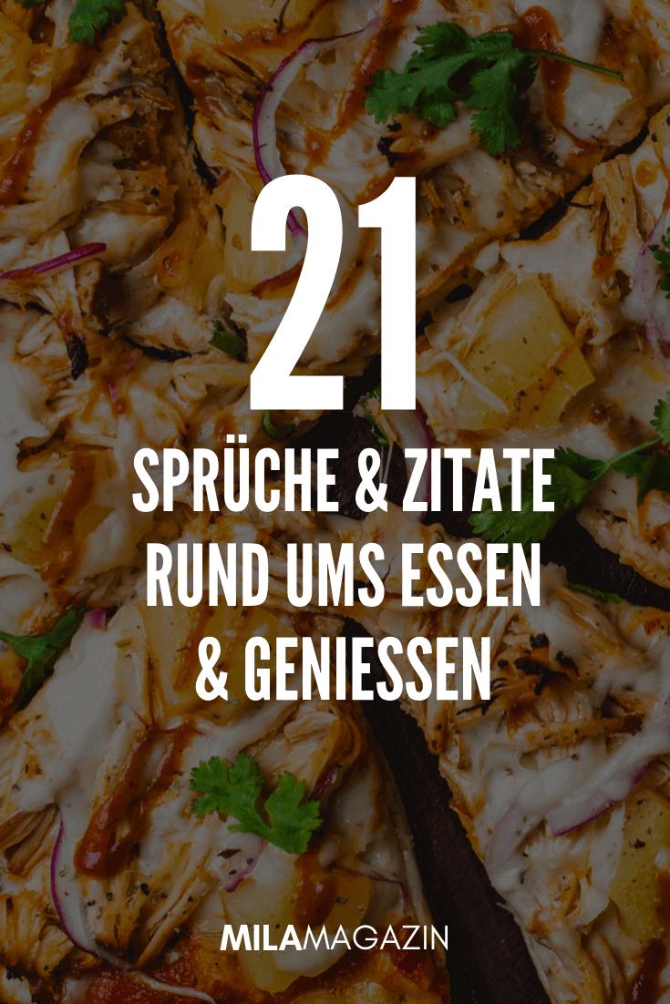 21 Sprüche & Zitate rund ums Essen & Genießen | MILAMAGAZIN