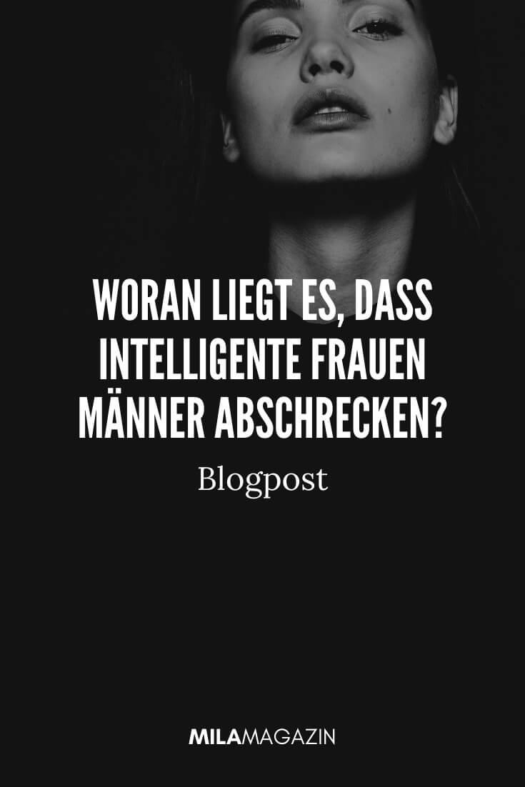 Warum intelligente Frauen oft Männer abschrecken | MILAMAGAZIN