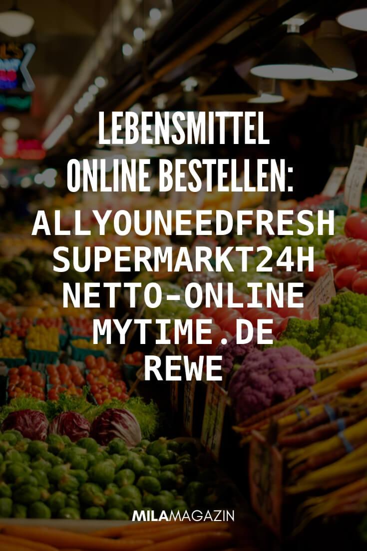 Lebensmittel online bestellen: 5 Anbieter im Vergleich | MILAMAGAZIN