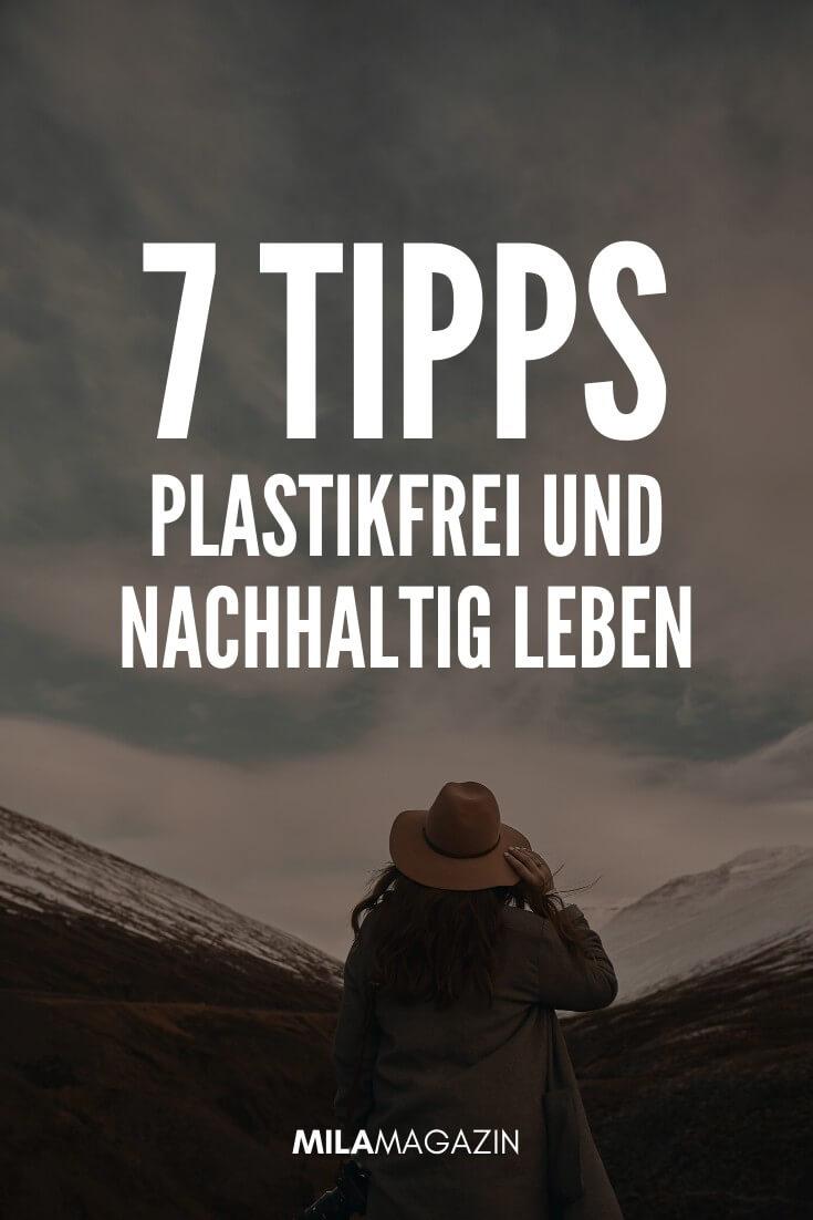 7 einfache Tipps, um plastikfrei und nachhaltig zu leben | MILAMAGAZIN