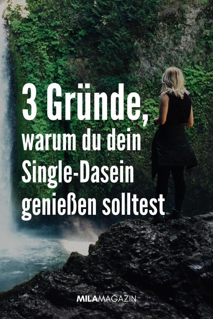 3 Gründe, warum du es genießen solltest, single zu sein | MILAMAGAZIN