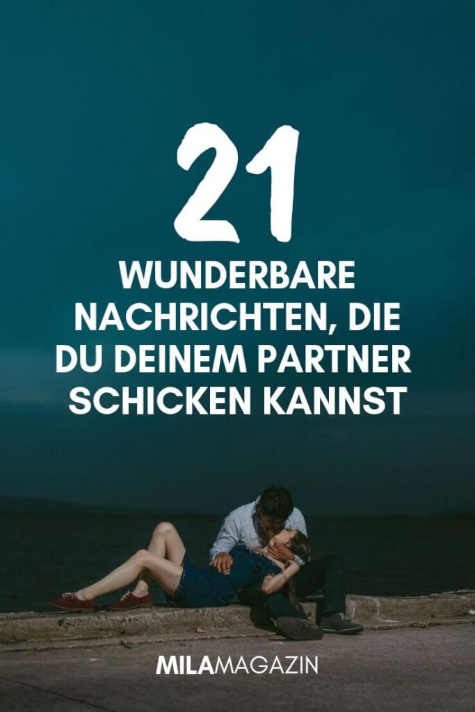 21 Wunderbare Nachrichten, die du deinem Partner schicken kannst | MILAMAGAZIN
