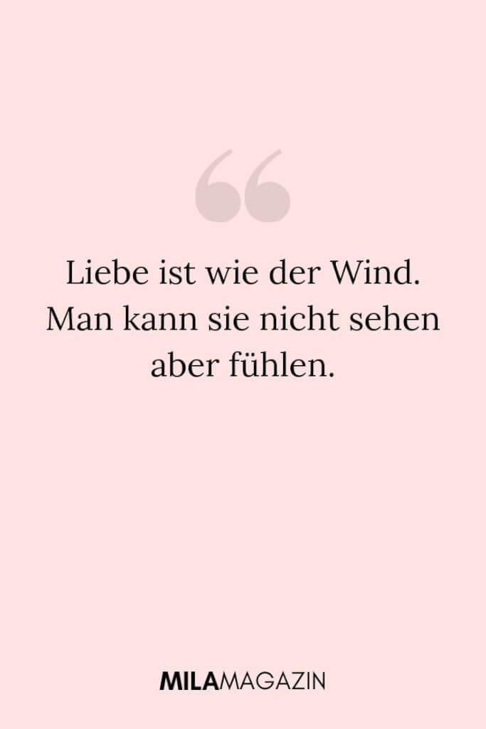 Liebe ist wie der Wind. Man kann sie nicht sehen aber fühlen. | MILAMAGAZIN