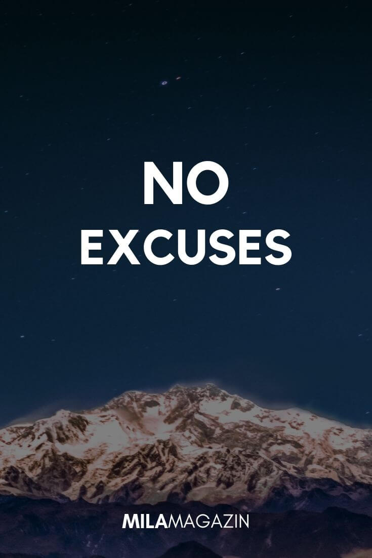 No Excuses! | MILAMAGAZIN