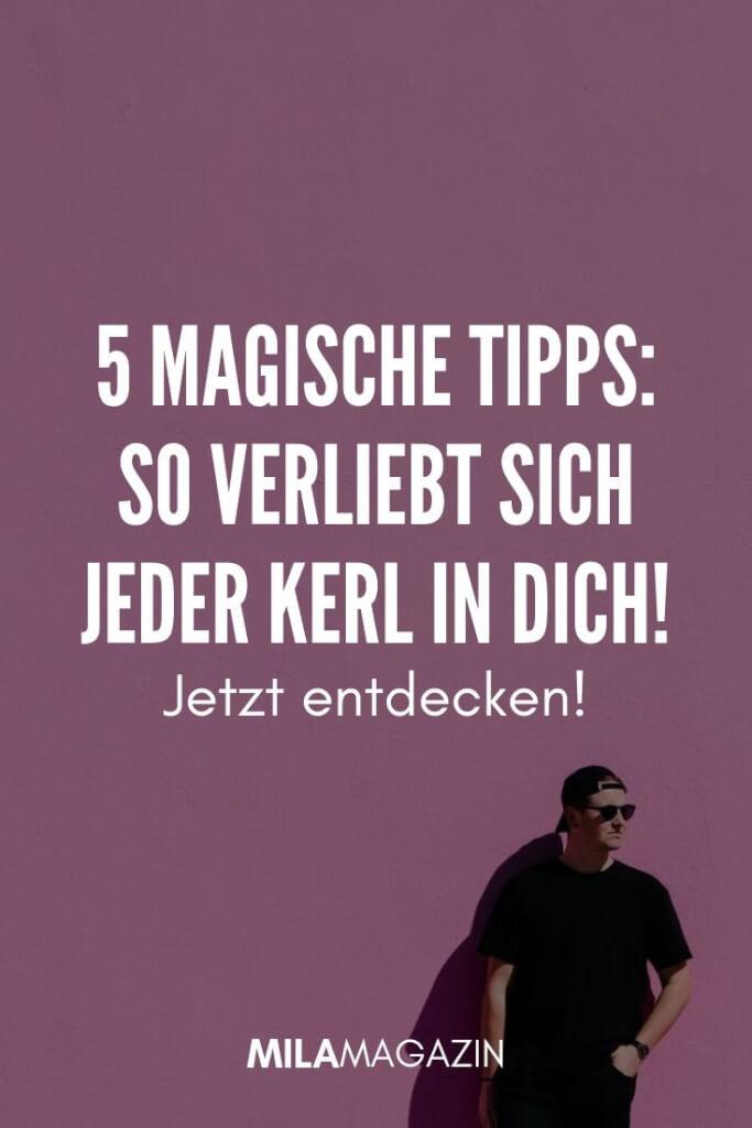 5 magische Tipps: So verliebt sich jeder Kerl in dich! | MILAMAGAZIN