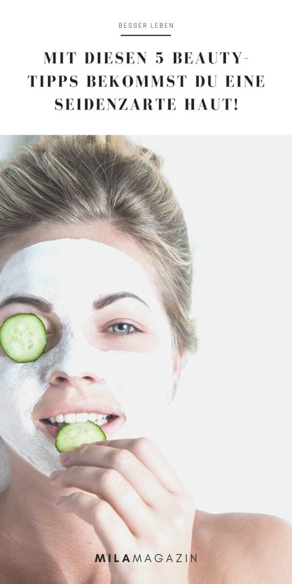 Mit diesen 5 Beauty-Tipps bekommst du eine seidenzarte Haut! | MILAMAGAZIN