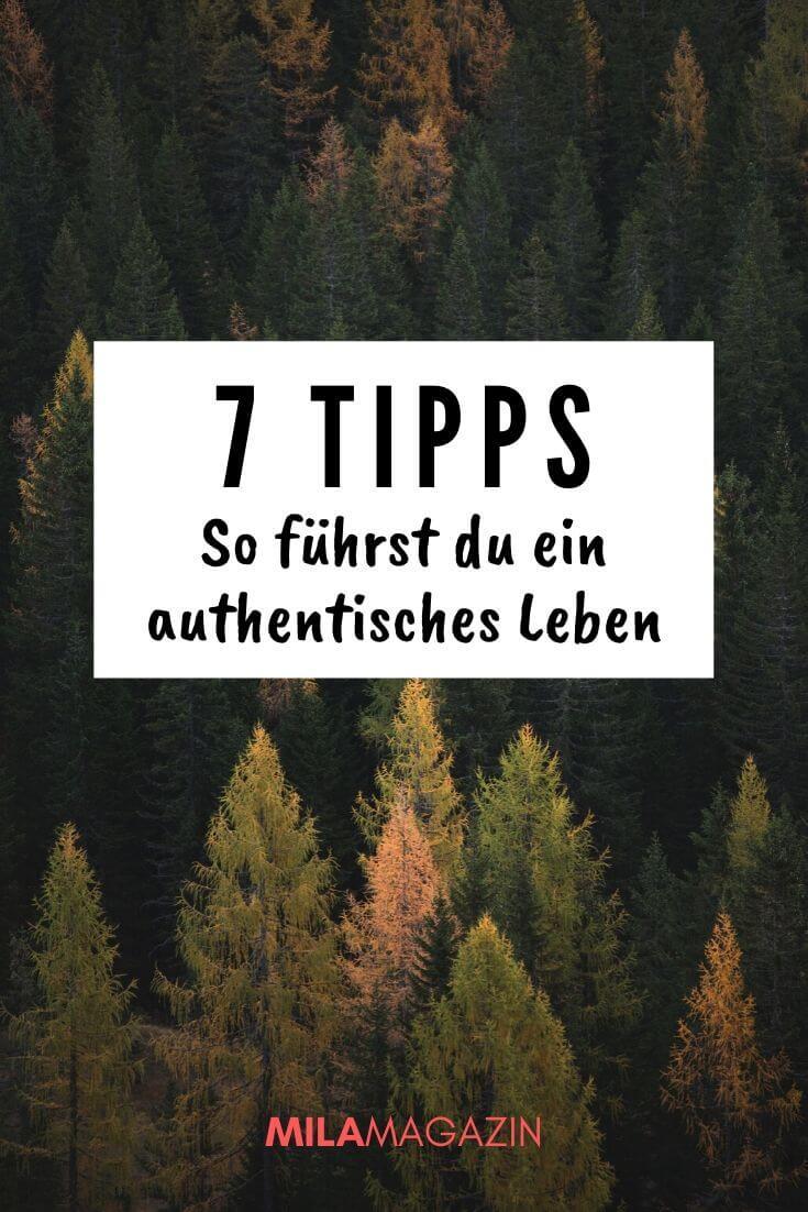 Authentisch sein: 7 Tipps, um dein wahres Selbst zu finden | MILAMAGAZIN