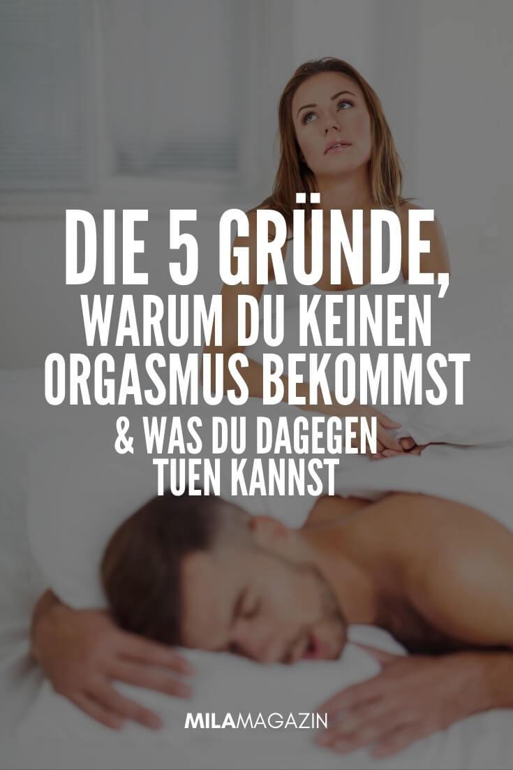 5 Gründe, warum du keinen Orgasmus bekommst & was du dann tuen kannst | MILAMAGAZIN