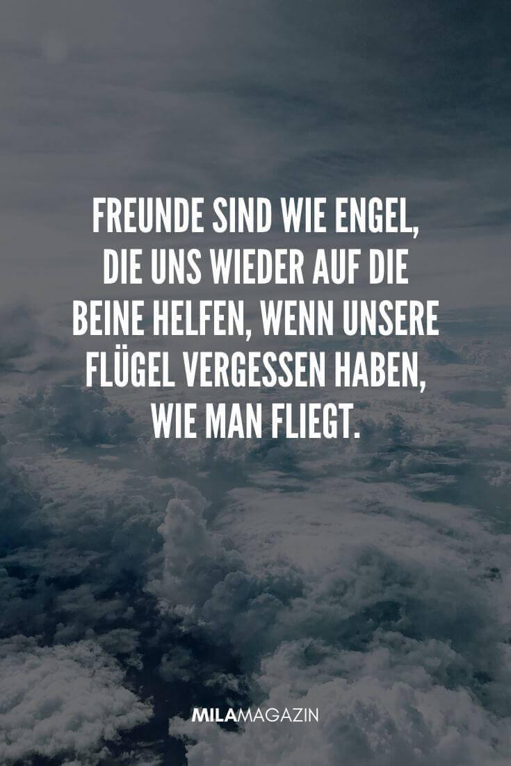 Freunde sind wie Engel, die uns wieder auf die Beine helfen, wenn unsere Flügel vergessen haben, wie man fliegt. | MILAMAGAZIN