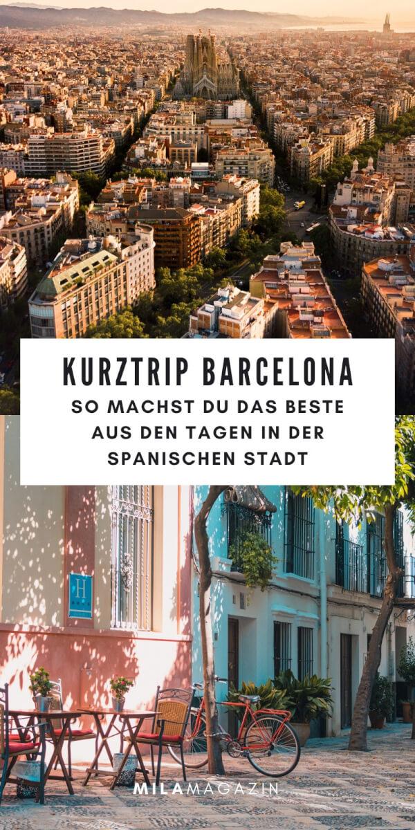 So machst du das meiste aus deinem Barcelona-Kurztrip! | MILAMAGAZIN